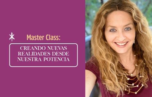 master class creando nuevas realidades